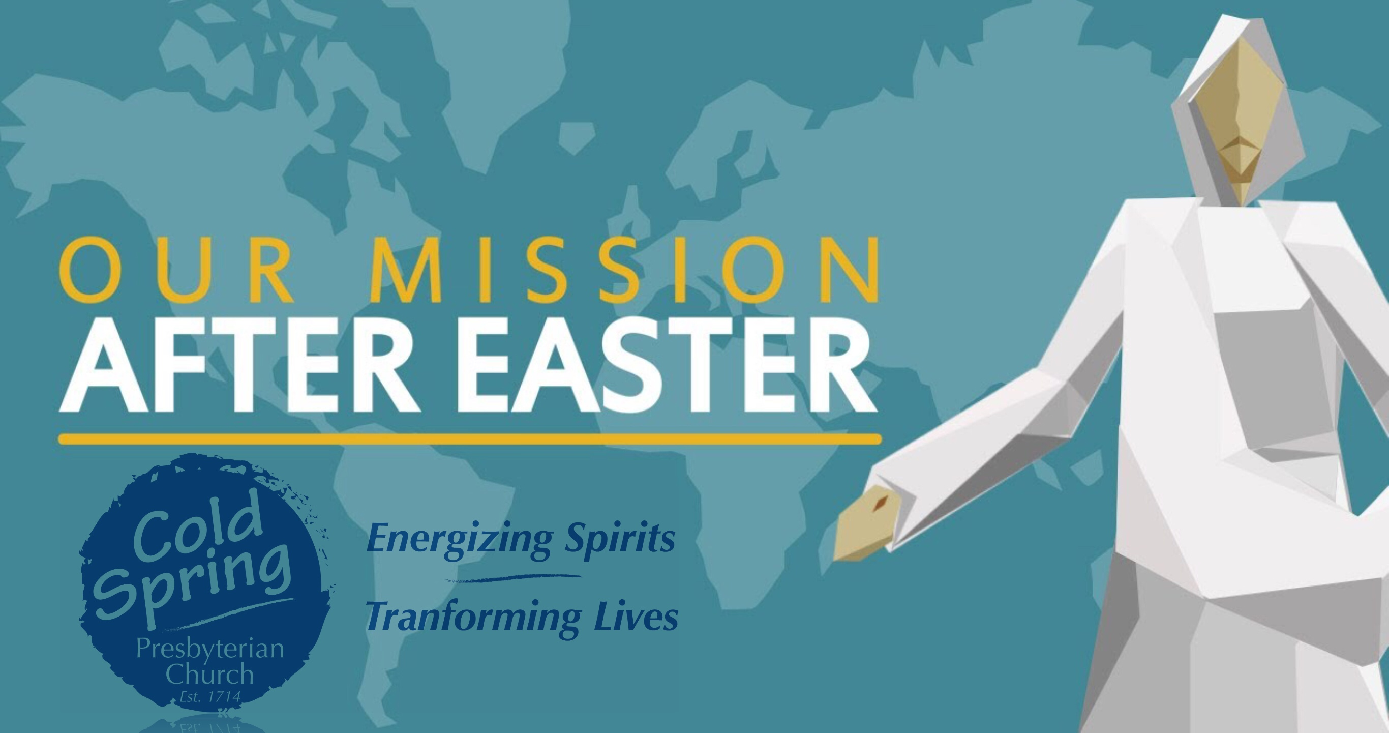 Our Mission After Easter  Now What? - Cold Spring Church